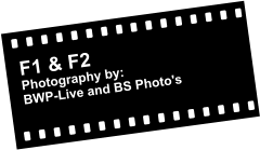 F1 & F2  Photography by: BWP-Live and BS Photo's